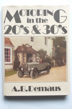MOTORING IN THE 20's & 30's (A B Demaus 1979)